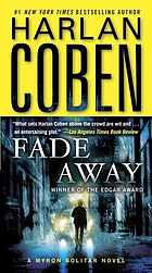 Fade away : a Myron Bolitar novel