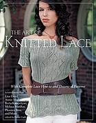 The art of knitted lace : with complete lace how-to and dozens of  patterns