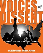 Voices of dissent : critical readings in American politic