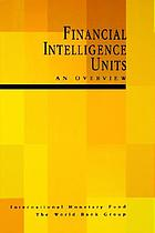 Financial intelligence units : an overview.