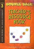 Bounce back! : teacher resource book : level three: upper primary and junior secondary