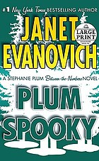Plum spooky : a Stephanie Plum between-the-numbers-novel