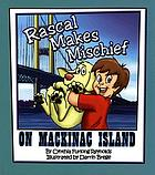 Rascal makes mischief on Mackinac Island