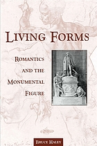 Living forms : Romantics and the monumental figure