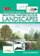 The duffer's guide to painting watercolour landscapes : basic skills and simple techniques