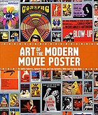 Art of the modern movie poster : international postwar style and design