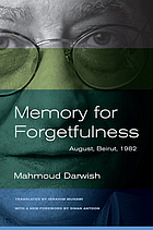 Memory for forgetfulness : August, Beirut, 1982