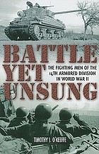 Battle yet unsung : the fighting men of the 14th Armored Division in World War II