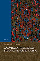 A comparative lexical study of Qur'ānic Arabic