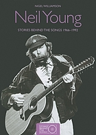 Neil Young : stories behind the songs 1966-1992