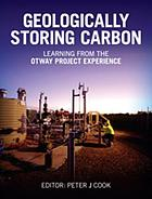 Geologically storing carbon : learning from the Otway project experience