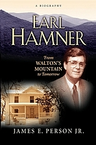 Earl Hamner : from Walton's Mountain to tomorrow : a biography