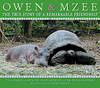 Owen & Mzee : the true story of a remarkable friendship