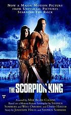 The scorpion king : a novel