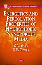 Energetics and percolation properties of hydrophobic nanoporous media