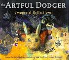 The artful dodger : images & reflections