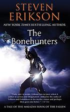 The bonehunters : a tale of the Malazan book of the fallen