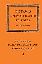 Octavia : a play attributed to Seneca