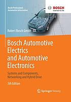 Bosch automotive electrics and automotive electronics : systems and components, networking and hybrid drive