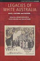 Legacies of white Australia : race, culture, and nation