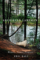 Archibald Lampman : memory, nature, progress