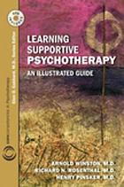 Learning supportive psychotherapy : an illustrated guide