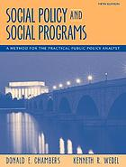 Social Policy and Social Programs: A Method for the Practical Public Policy Analyst cover image