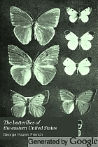 The butterflies of the eastern United States; for the use of classes in zoology, and private students,
