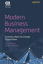 Modern business management : creating a built-to-change organization