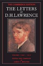 The Letters of D. H. Lawrence / volume I, September 1901-May 1913