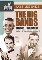 The big bands. Volume 1, The soundies