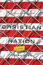 Christian nation : novel