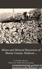 Mines and mineral resources of Shasta county, Siskiyou county, Trinity county,