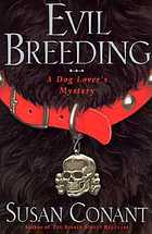 Evil breeding : a dog lover's mystery