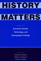 History Matters : Essays on Economic Growth, Technology, and Demographic Change.