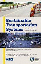 Sustainable transportation systems : planning, design, build, manage, and maintenance : proceedings of the Ninth Asia Pacific Transportation Development Conference June 29-July 1, 2012, Chongqing, China