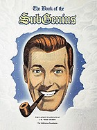 The book of the SubGenius : being the divine wisdom, guidance, and prophecy of J.R.