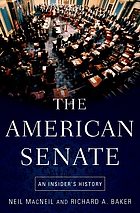 The American Senate : an insider's history