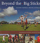 Beyond the big sticks : country football around Australia