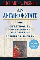 An affair of state : the investigation, impeachment, and trial of President Clinton