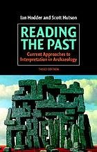 Reading the past : current approaches to interpretation in archaeology