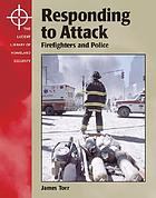 Responding to attack : firefighters and police