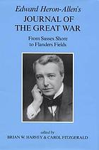 Edward Heron-Allen's journal of the Great War : from Sussex shore to Flanders Fields