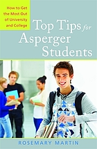 Top tips for Asperger students : how to get the most out of university and college
