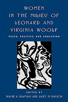 Women in the milieu of Leonard and Virginia Woolf : peace, politics, and education