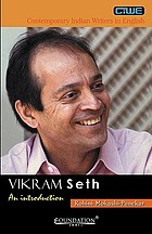Vikram Seth, an introduction