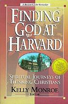 Finding God at Harvard : spiritual journeys of thinking Christians