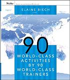 90 world-class activities by 90 world-class trainers