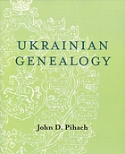 Ukrainian genealogy : a beginner's guide