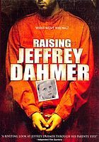 Raising Jeffrey Dahmer